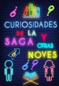 """Cubierta del libro """"Curiosidades de la saga Mon y mis otras noves"""""""