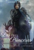 """Cubierta del libro """"The Veins: Las Tres Princesas y la Creación del Universo"""""""