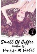 """Cubierta del libro """"  Smell Of Coffee (libro #1)"""""""