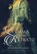 """Cubierta del libro """"La dama del retrato (damas enigmáticas 1)"""""""