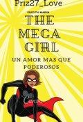 "Cubierta del libro ""The Mega Girl (tmg#1)"""
