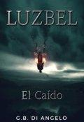 """Cubierta del libro """"Luzbel: El Caído"""""""