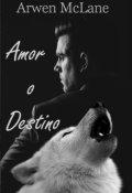 "Cubierta del libro ""Amor... o destino"""