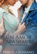 """Cubierta del libro """"Un amor para siempre (final alternativo) """""""