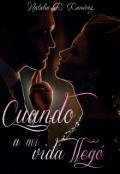 """Cubierta del libro """"Cuando a mi vida llegó"""""""