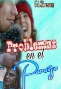 """Cubierta del libro """"Problemas en el paraíso ~ed Sheeran"""""""