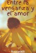 """Cubierta del libro """"Entre la venganza y el amor """""""