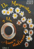 """Cubierta del libro """"De Margaritas y Un Amor italiano ©"""""""