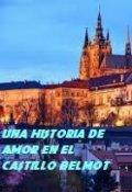 """Cubierta del libro """"Una Historia De Amor En El Castillo Belmot"""""""