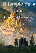 """Cubierta del libro """"El templo de la luna"""""""