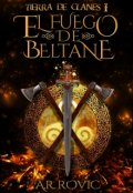 """Cubierta del libro """"Tierra de Clanes. El Fuego de Beltane"""""""