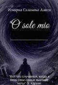"""Обложка книги """"'o sole mio"""""""