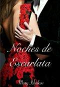 """Cubierta del libro """"Noches de Escarlata"""""""