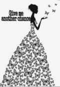 """Cubierta del libro """"Give me another chance"""""""