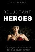 """Cubierta del libro """"Reluctant Heroes"""""""
