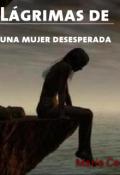 """Cubierta del libro """"Lágrimas de una mujer desesperada."""""""