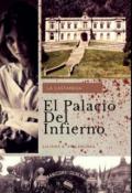 """Cubierta del libro """" El Palacio Del Infierno. """""""