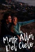 """Cubierta del libro """"Mas Alla Del Cielo"""""""
