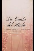 """Cubierta del libro """"La Caída del Hada """""""