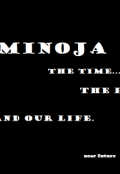 """Обложка книги """"Minoja The Time..the people...and our life"""""""