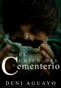 """Cubierta del libro """"El Chico Del Cementerio"""""""