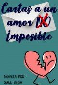 """Cubierta del libro """"Cartas a Un Amor (no) Imposible"""""""