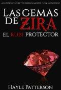 """Cubierta del libro """"Las Gemas de Zira: El Rubí Protector."""""""