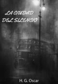 """Cubierta del libro """"La Ciudad Del Silencio"""""""