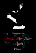 "Cubierta del libro ""Break My Heart Again """