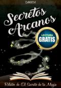 """Cubierta del libro """"Secretos Arcanos (relatos de El Secreto de tu Magia)"""""""