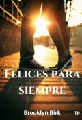 """Cubierta del libro """"Felices para siempre."""""""