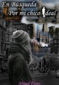 """Cubierta del libro """"En búsqueda por mi chico ideal"""""""