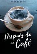 """Cubierta del libro """"Después de un Café"""""""