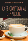 """Cubierta del libro """"Café contigo al Despertar """""""