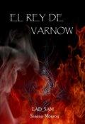 """Cubierta del libro """"El Rey De Varnow"""""""