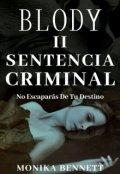 """Cubierta del libro """"Blody 2 (sentencia Criminal)"""""""