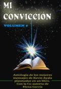 """Cubierta del libro """"Mi Convicción"""""""