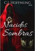 """Cubierta del libro """"Nacidos entre las sombras, Libro 1."""""""