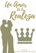 """Cubierta del libro """"Un Amor de la Realeza """""""