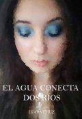 """Cubierta del libro """"El agua conecta dos ríos © - (libro #2 Peadt)"""""""