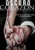"""Cubierta del libro """"Oscuro Corazón """""""