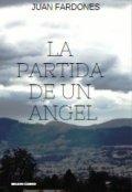 """Cubierta del libro """"La Partida de un Angel"""""""