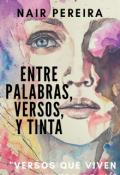 """Cubierta del libro """"Entre Palabras, Versos y Tinta"""""""