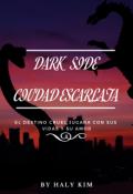 """Cubierta del libro """"Dark Side - Ciudad Escarlata©"""""""