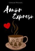 """Cubierta del libro """"Amor expreso ©"""""""