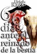 """Cubierta del libro """"66 días ante el reinado de la bestia """""""