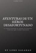 """Cubierta del libro """"Aventuras de un héroe desafortunado"""""""