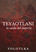 """Cubierta del libro """"Teyaotlani"""""""