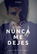 """Cubierta del libro """"Nunca Me Dejes """""""