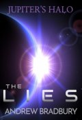 "Book cover ""The Lies (the first Jupiter's Halo novel)"""